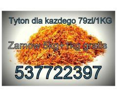 Jasny tyton w super cenach ! zamów raz A bedziesz stałym klientem !